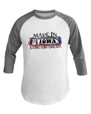 MADE IN IOWA A LONG LONG TIME AGO Baseball Tee thumbnail