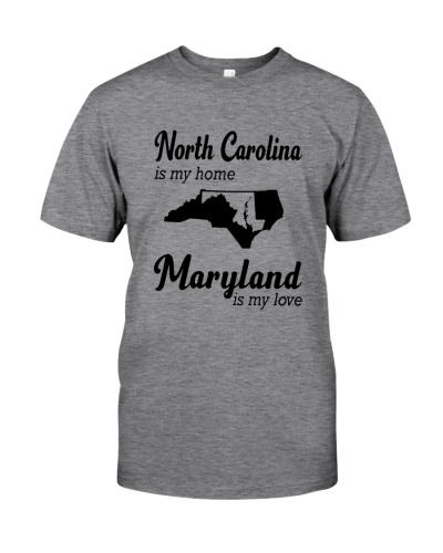 NORTH CAROLINA IS MY HOME MARYLAND IS MY LOVE