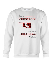 CALIFORNIA GIRL LIVING IN OKLAHOMA WORLD Crewneck Sweatshirt thumbnail