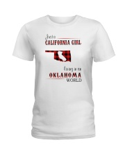 CALIFORNIA GIRL LIVING IN OKLAHOMA WORLD Ladies T-Shirt thumbnail