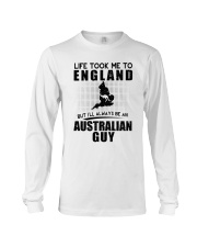 AUSTRALIAN GUY LIFE TOOK TO ENGLAND Long Sleeve Tee thumbnail