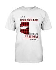 TENNESSEE GIRL LIVING IN ARIZONA WORLD Classic T-Shirt front