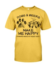 DOGS AND BEER MAKE ME HAPPY Classic T-Shirt front