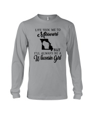 LIFE TOOK ME TO MISSOURI BUT I'LL WISCONSIN GIRL Long Sleeve Tee thumbnail