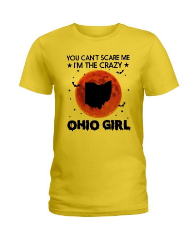 YOU CAN'T SCARE ME I'M THE CRAZY OHIO GIRL
