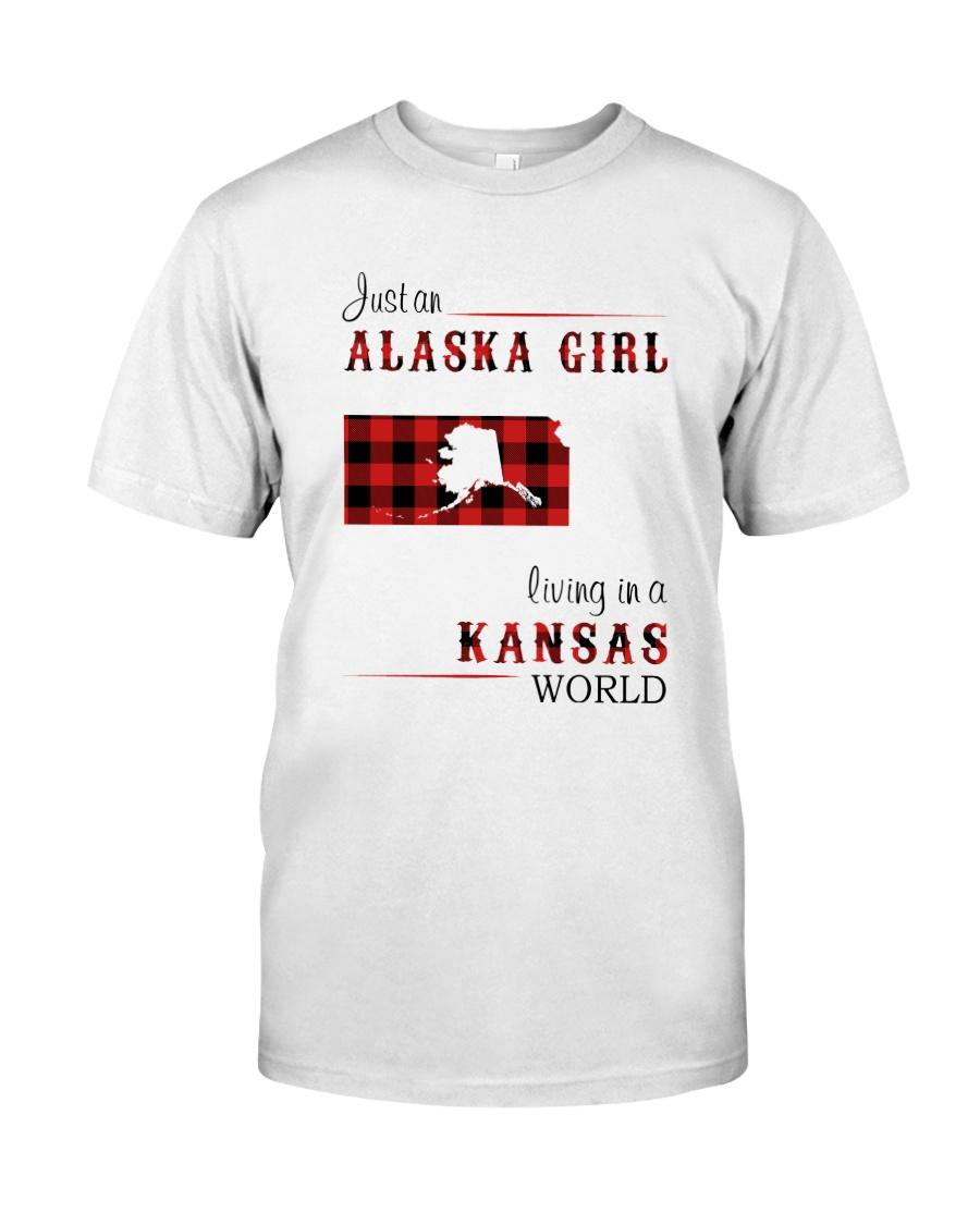 ALASKA GIRL LIVING IN KANSAS WORLD Classic T-Shirt