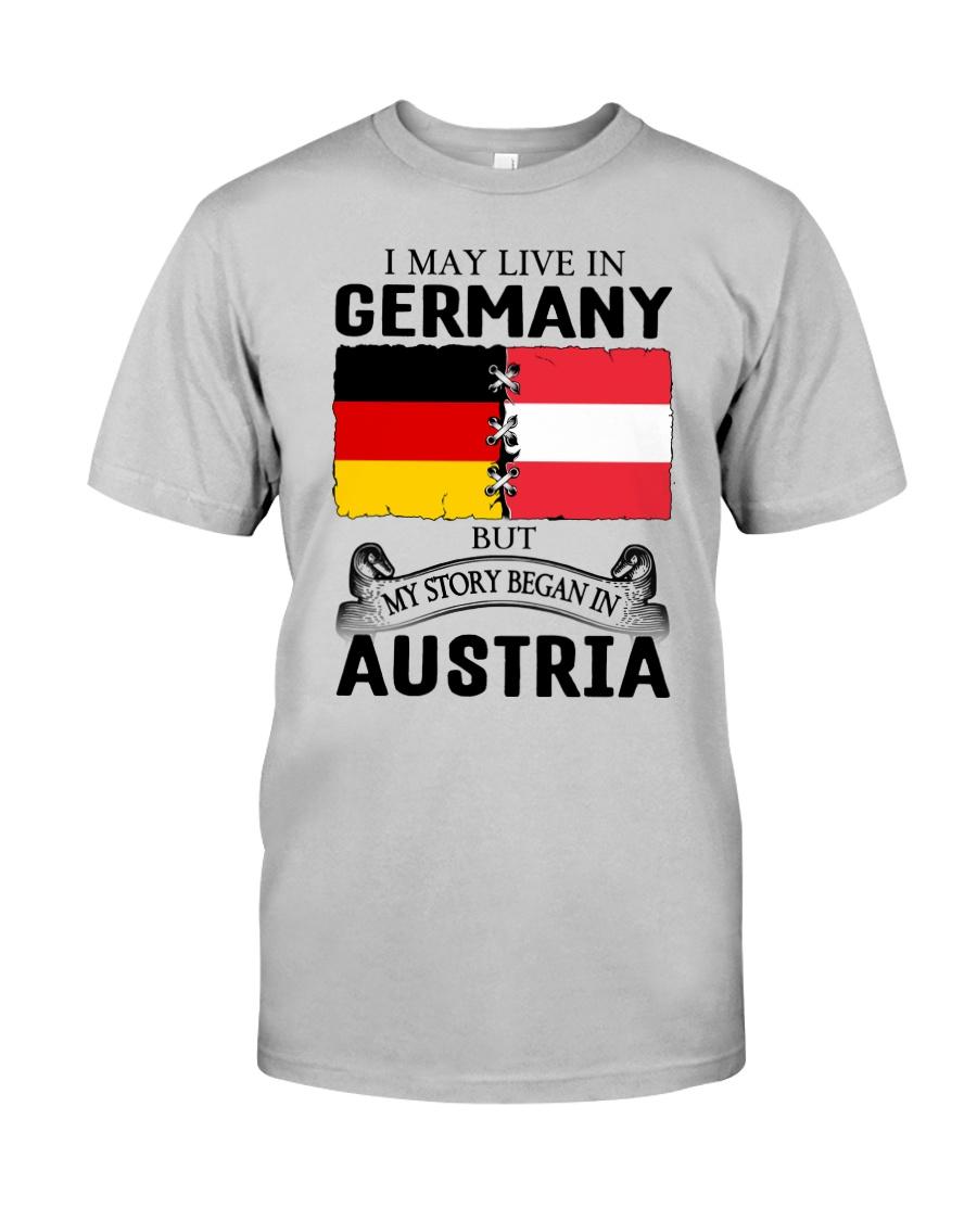 LIVE IN GERMANY BEGAN IN AUSTRIA ROOT WOMEN Classic T-Shirt