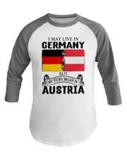 LIVE IN GERMANY BEGAN IN AUSTRIA ROOT WOMEN Baseball Tee thumbnail
