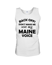 BACK OFF DON'T MAKE ME USE MY MAINE VOICE Unisex Tank thumbnail