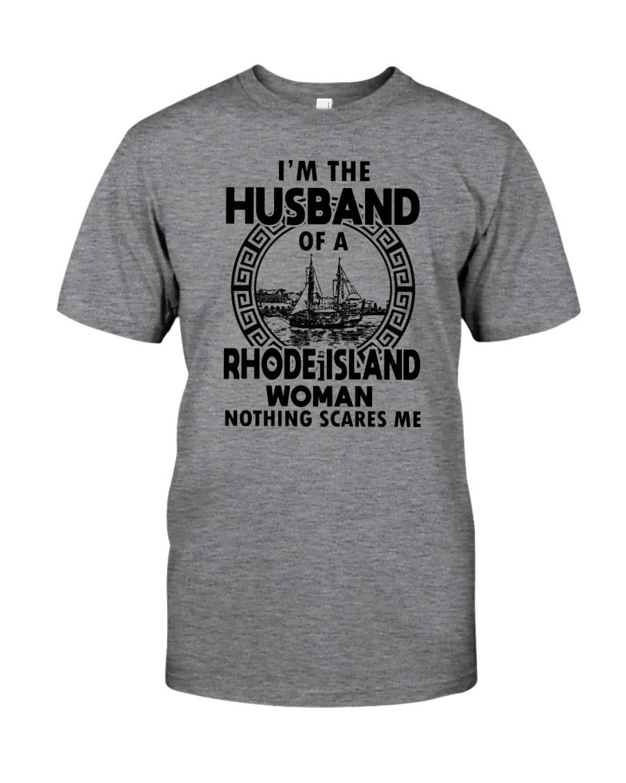 I'M THE HUSBAND OF A RHODE ISLAND WOMAN Classic T-Shirt