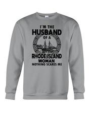 I'M THE HUSBAND OF A RHODE ISLAND WOMAN Crewneck Sweatshirt thumbnail