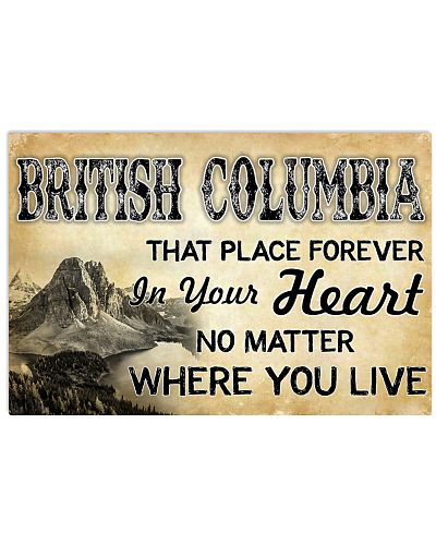 BRITISH COLUMBIA THAT PLACE FOREVER IN YOUR HEART