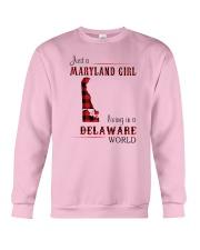 MARYLAND GIRL LIVING IN DELAWARE WORLD Crewneck Sweatshirt thumbnail