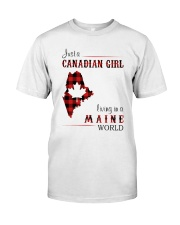 CANADIAN GIRL LIVING IN MAINE WORLD Classic T-Shirt front