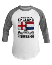 LIVE IN ENGLAND BEGAN IN NETHERLANDS Baseball Tee tile