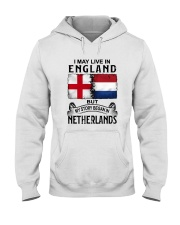 LIVE IN ENGLAND BEGAN IN NETHERLANDS Hooded Sweatshirt thumbnail