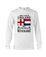 LIVE IN ENGLAND BEGAN IN NETHERLANDS Long Sleeve Tee tile