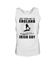 IRISH GUY LIFE TOOK TO ENGLAND Unisex Tank thumbnail
