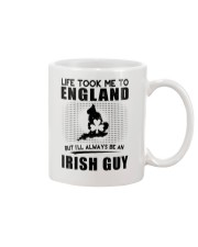 IRISH GUY LIFE TOOK TO ENGLAND Mug thumbnail
