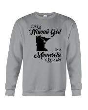 JUST A HAWAII GIRL IN A MINNESOTA WORLD Crewneck Sweatshirt thumbnail