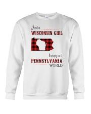 WISCONSIN GIRL LIVING IN PENNSYLVANIA WORLD Crewneck Sweatshirt thumbnail