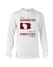 WISCONSIN GIRL LIVING IN PENNSYLVANIA WORLD Long Sleeve Tee thumbnail