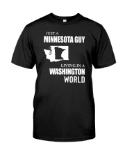 JUST A MINNESOTA GUY LIVING IN WASHINGTON WORLD Classic T-Shirt tile