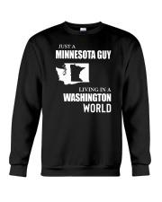 JUST A MINNESOTA GUY LIVING IN WASHINGTON WORLD Crewneck Sweatshirt thumbnail