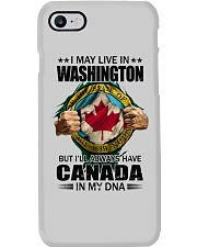 LIVE IN WASHINGTON CANADA IN MY DNA Phone Case thumbnail