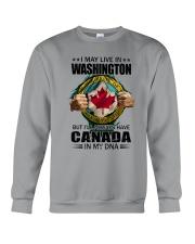 LIVE IN WASHINGTON CANADA IN MY DNA Crewneck Sweatshirt thumbnail