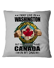 LIVE IN WASHINGTON CANADA IN MY DNA Square Pillowcase thumbnail