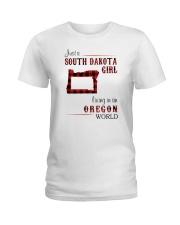 SOUTH DAKOTA GIRL LIVING IN OREGON WORLD Ladies T-Shirt thumbnail