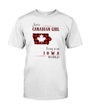 CANADIAN GIRL LIVING IN IOWA WORLD Classic T-Shirt front