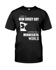 JUST A JERSEY GUY LIVING IN MINNESOTA WORLD Classic T-Shirt tile