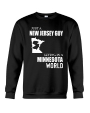 JUST A JERSEY GUY LIVING IN MINNESOTA WORLD Crewneck Sweatshirt thumbnail