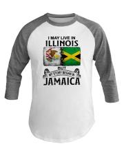LIVE IN ILLINOIS BEGAN IN JAMAICA Baseball Tee thumbnail