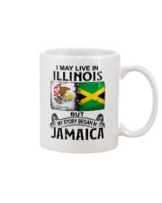 LIVE IN ILLINOIS BEGAN IN JAMAICA Mug thumbnail