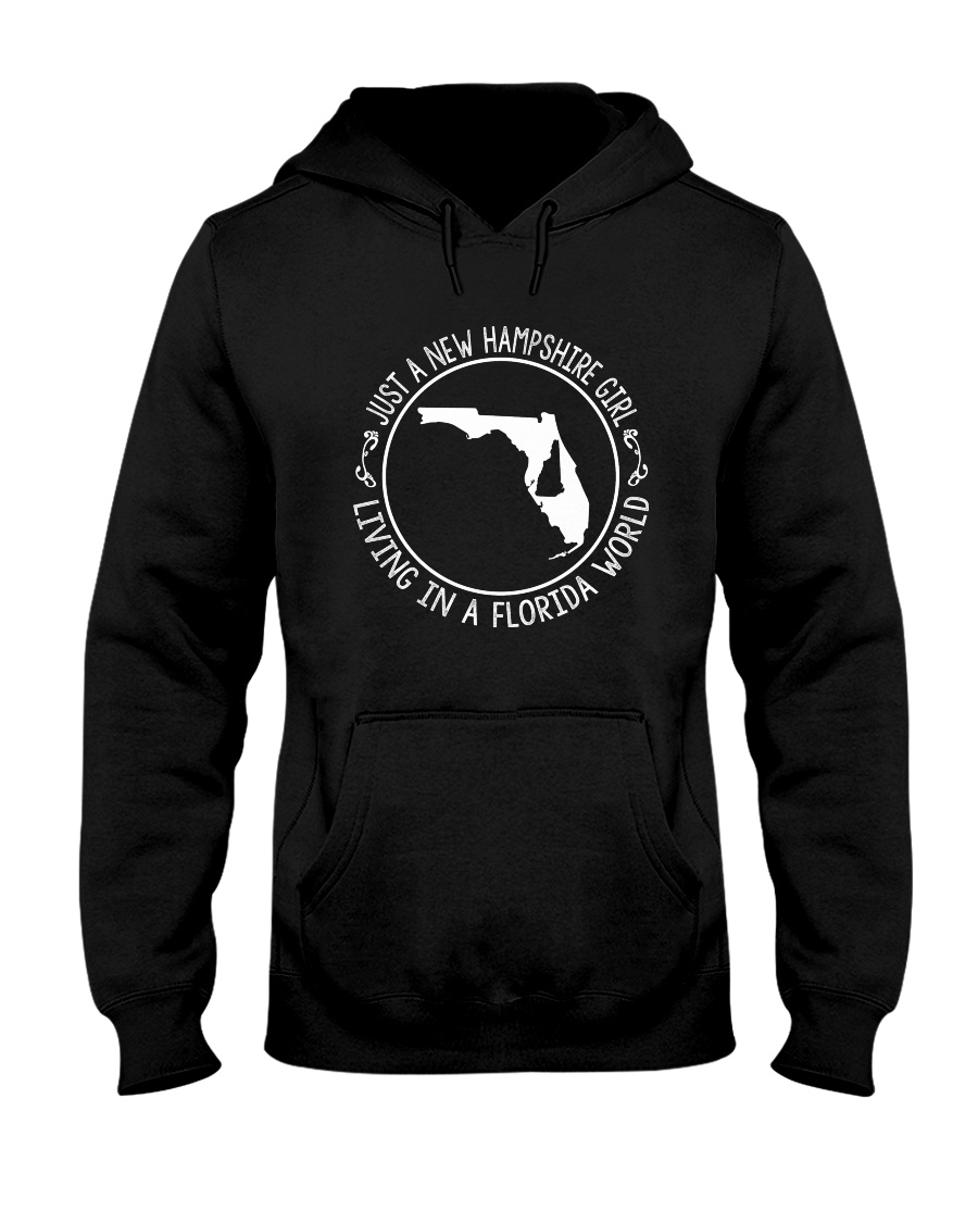 NEW HAMPSHIRE GIRL LIVING IN FLORIDA WORLD Hooded Sweatshirt