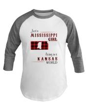 MISSISSIPPI GIRL LIVING IN KANSAS WORLD Baseball Tee thumbnail