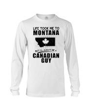 CANADIAN GUY LIFE TOOK TO MONTANA Long Sleeve Tee thumbnail