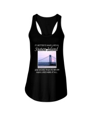 IT'S BETTER TO HAVE LIVED IN STATEN ISLAND  Ladies Flowy Tank thumbnail
