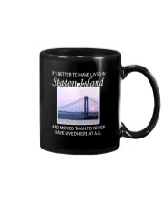 IT'S BETTER TO HAVE LIVED IN STATEN ISLAND  Mug thumbnail