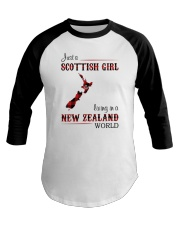 SCOTTISH GIRL LIVING IN NEW ZEALAND WORLD Baseball Tee thumbnail