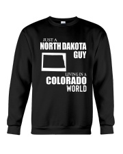 JUST A NORTH DAKOTA GUY LIVING IN COLORADO WORLD Crewneck Sweatshirt thumbnail