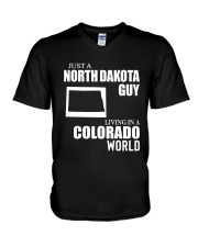 JUST A NORTH DAKOTA GUY LIVING IN COLORADO WORLD V-Neck T-Shirt thumbnail