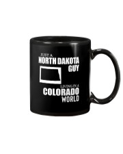 JUST A NORTH DAKOTA GUY LIVING IN COLORADO WORLD Mug thumbnail