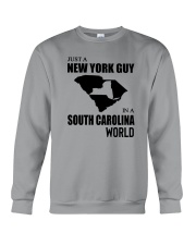 JUST A NEW YORK GUY IN A SOUTH CAROLINA WORLD Crewneck Sweatshirt tile