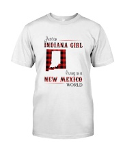 INDIANA GIRL LIVING IN NEW MEXICO WORLD Classic T-Shirt front
