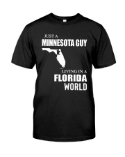 JUST A MINNESOTA GUY LIVING IN FLORIDA WORLD Classic T-Shirt tile