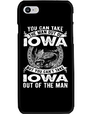 YOU CAN'T TAKE IOWA OUT OF MAN Phone Case thumbnail